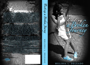 Ending a Broken Journey by Melissa L Delgado_Book Jacket
